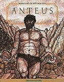 Anteus, Bernard Evslin, 1555462413
