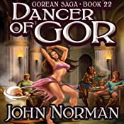 Dancer of Gor: Gorean Saga, Book 22 | John Norman