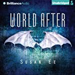 World After: Penryn & the End of Days, Book 2 | Susan Ee