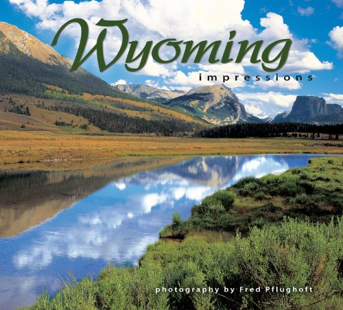 Gorgeous color photographs of Wyoming landscapes and wildlife in each glorious season by award-winning photographer Fred Pflughoft.