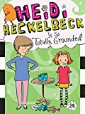 #3: Heidi Heckelbeck Is So Totally Grounded!