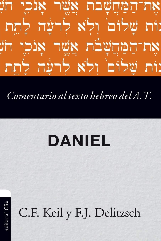 Comentario al texto hebreo del Antiguo Testamento- Daniel: Amazon ...