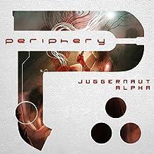 Juggernaut: Alpha [Explicit]