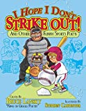 I Hope I Don't Strike Out: And Other Sports Poems (Giggle Poetry)