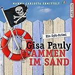 Flammen im Sand (Mamma Carlotta 4) | Christiane Blumhoff,Gisa Pauly