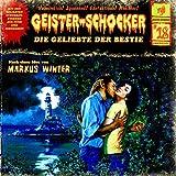Die Geliebte der Bestie (Geister-Schocker 18)