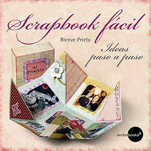Scrapbook fácil (Spanish Edition)