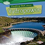 Finding Out About Hydropower | Matt Doeden