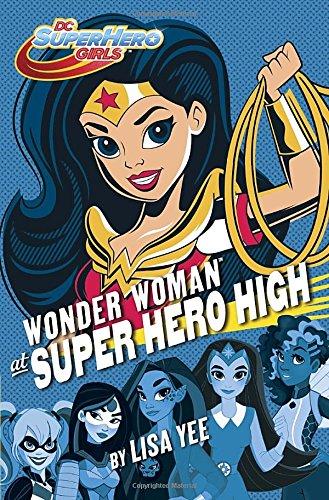 Wonder Woman at Super Hero High (DC Super Hero Girls) (Super Hero Child)