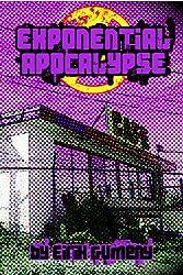 Exponential Apocalypse (English Edition)