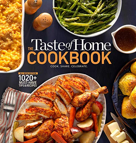 Taste of Home Cookbook 5E: Cook.  Share.  Celebrate.