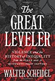 Book cover from The Great Leveler: Violence and the History of Inequality from the Stone Age to the Twenty-First Century (The Princeton Economic History of the Western World) by Walter Scheidel