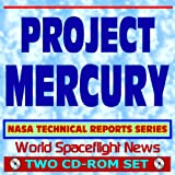 Project Mercury - NASA Technical Reports Series, Capsule, Manned Flights, Technology (Two CD-ROM Set)