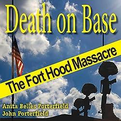 Death on Base: The Fort Hood Massacre