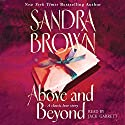 Above and Beyond Audiobook by Sandra Brown Narrated by Jack Garrett