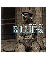 Worried Life Blues