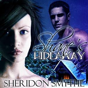 Shane's Hideaway Audiobook