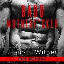 BADD MOTHERF--KER: BADD BROTHERS, BOOK 1