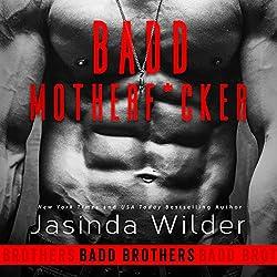 Badd Motherf--ker