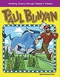 Paul Bunyan (Building Fluency through Reader's Theater)