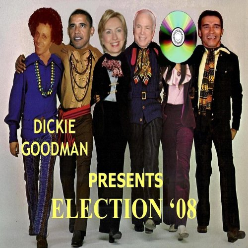 Dickie Goodman Presents Election '08 ()