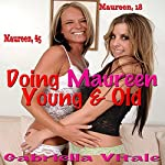 Doing Maureen Young & Old | Gabriella Vitale