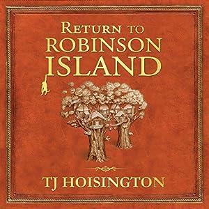 Return to Robinson Island Audiobook