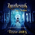 Zanaikeyros - Son of Dragons: Pantheon of Dragons, Book 1   Tessa Dawn