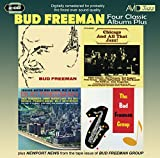 4 Classic Albums Plus - Bud Freeman - Bud Freeman / Chicago & All That Jazz