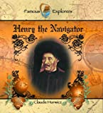 Henry the Navigator, Claude Hurwicz, 0823955605