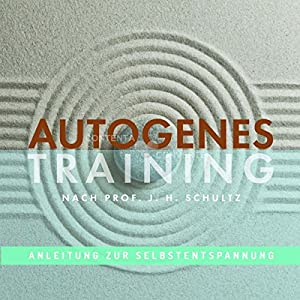 Autogenes Training Hörbuch