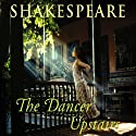 The Dancer Upstairs Audiobook by Nicholas Shakespeare Narrated by Nigel Graham