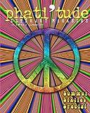 Phati'tude Literary Magazine, The Intercultural Alliance of Artists & Scholars Inc., 146378693X