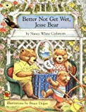 Better Not Get Wet, Jesse Bear