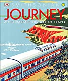 quest journey books - Journey: An Illustrated History of Travel