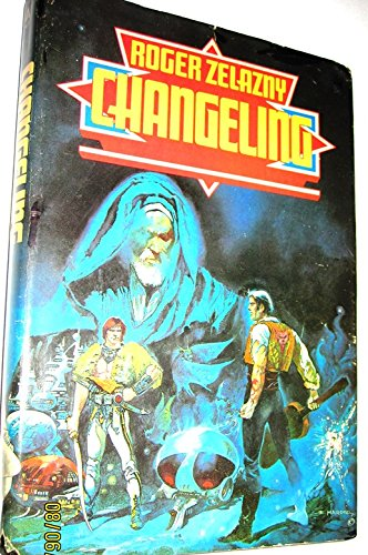 CHANGELING (HARDCOVER) ~ ROGER ZELAZNY ~ ILLUSTRATED BY ESTEBAN MAROTO