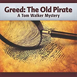 Greed: The Old Pirate