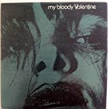 Feed Me With Your Kiss EP by My Bloody Valentine