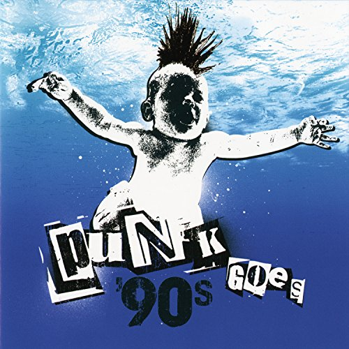 Punk Goes 90's [Explicit]