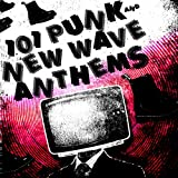 101 Punk & New Wave Anthem