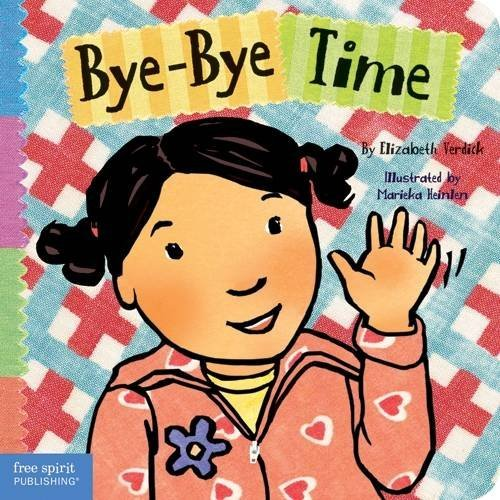 Bye-Bye Time (Toddler Tools) (Saying Bye To Your Best Friend)