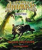 Spirit Animals Book 2: Hunted - Audio