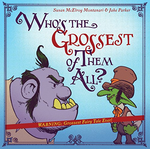 Who's the Grossest of Them All? ()