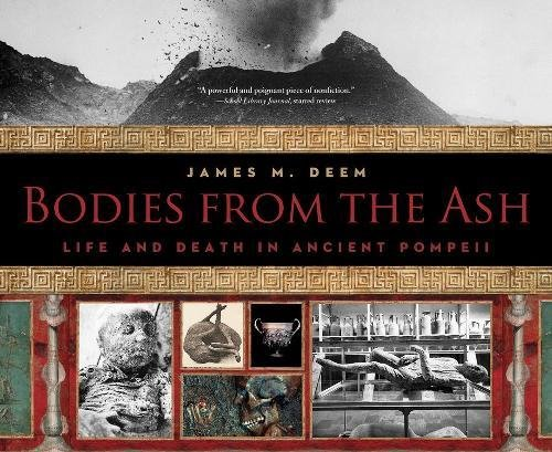- Bodies from the Ash: Life and Death in Ancient Pompeii