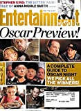 Entertainment Weekly February 23 2007 Oscar Preview ((Stephen King: The Bitter Fairy Tale of Anna Nicole Smith, Babel, The Departed, The Queen, Little Miss Sunshine, Letters from Iwo Jima), #922)