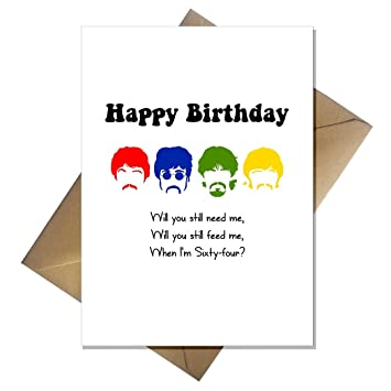 The Beatles Funny Birthday Card When Im Sixty Four Amazon