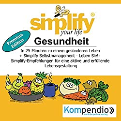 Simplify your life (Premium-Edition): Gesundheit