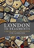 London in Fragments: A Mudlark's Treasures
