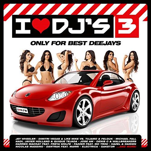 I Love Deejays Vol.3