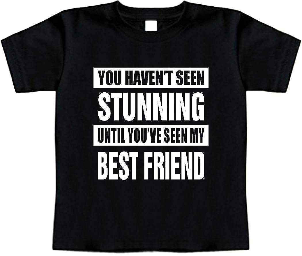 NOT SEEN Stunning My Best Friend Funny Baby T-Shirt Toddler Tee Shirt